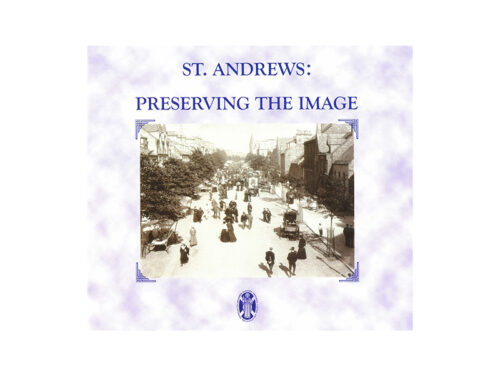 St Andrews: Preserving the Image