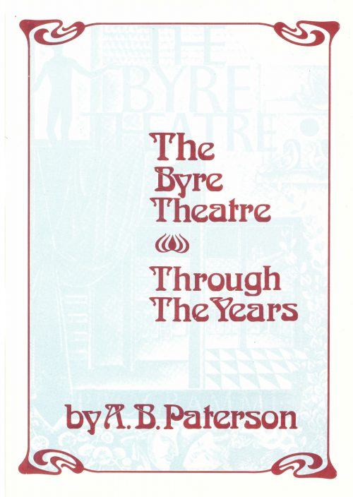 Front cover of The Byre Theatre Through The Years